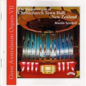 Great Australasian Organs Vol 7: The Rieger Organ of Christchurch Town Hall, New Zealand