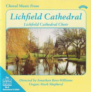 Alpha Collection Vol. 8: Choral Music From Lichfield Cathedral