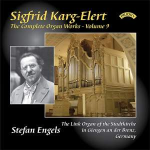 Karg-Elert Complete Organ Works Vol. 9