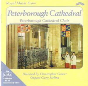 Alpha Collection Vol. 11: Royal Music From Peterborough Cathedral