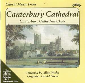 Alpha Collection Vol. 12: Choral Music from Canterbury Cathedral