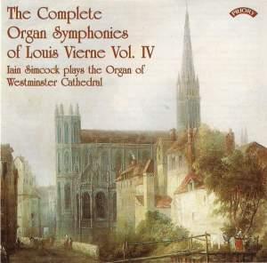 The Complete Organ Symphonies of Louis Vierne, Vol. 4