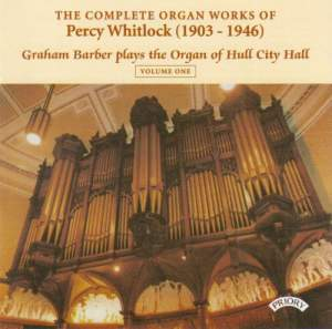 Complete Organ Works of Percy Whitlock Vol. 1
