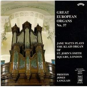 Great European Organs No. 37: St John's Smith Square, London