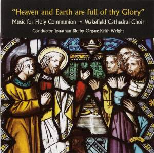 'Heaven and Earth are full of Thy Glory'
