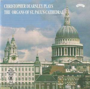 Christopher Dearnley plays the organs of St. Paul's Cathedral