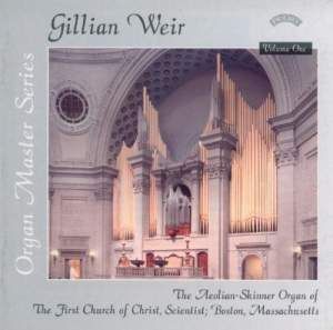 Gillian Weir: Organ Master Series, Volume 1