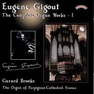 Eugène Gigout: The Complete Organ Works Volume 1