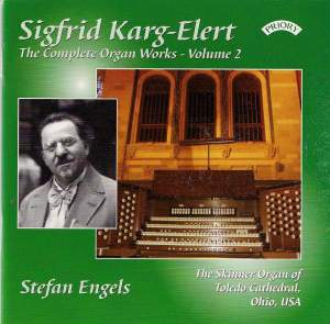 Karg-Elert Complete Organ Works Vol. 2