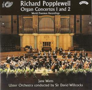 Richard Popplewell: Organ Concertos 1 and 2