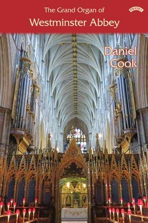 The Grand Organ of Westminster Abbey
