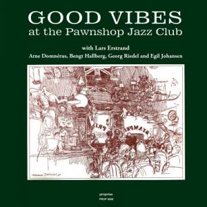 Good Vibes at the Pawnshop Jazz Club - Vinyl Edition Product Image
