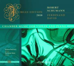 Schumann, David & Gade: Chamber Music for Violin and Piano
