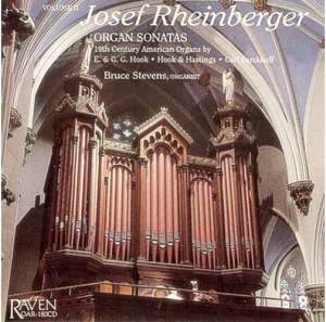 Rheinberger: Organ Sonatas, Vol. 2