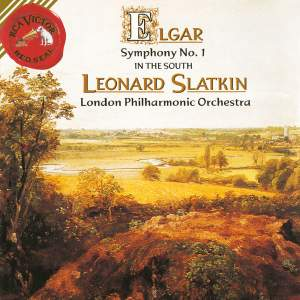 Elgar: Symphony No. 1 and In the South