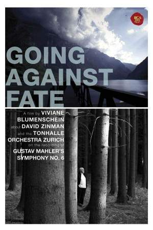 Going Against Fate: Gustav Mahler's Symphony No. 6