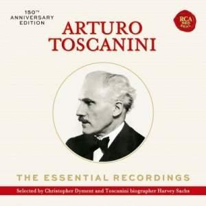 Arturo Toscanini: The Essential Recordings