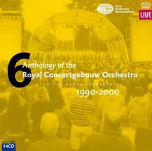 Anthology of the Royal Concertgebouw Orchestra Volume 6
