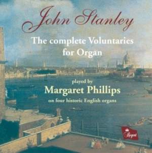 Stanley, J: Complete Voluntaries for Organ, Op. 5-7
