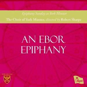 An Ebor Epiphany