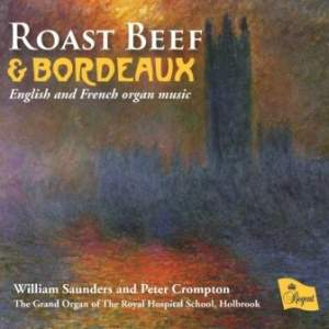 Roast Beef & Bordeaux: English & French Organ Music