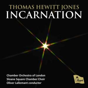 Incarnation: Christmas Music by Thomas Hewitt Jones