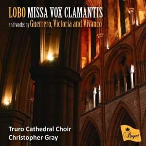 Lobo: Missa Vox Clamantis