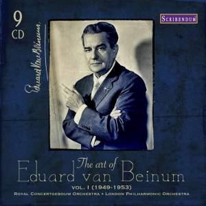 The Art of Eduard Van Beinum Vol. 1