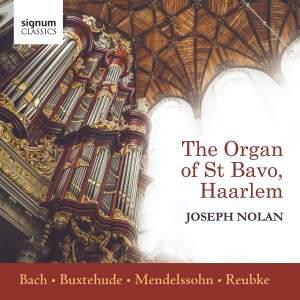 Joseph Nolan plays The Organ of St Bavo, Haarlem