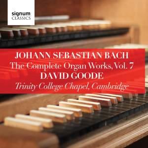 Johann Sebastian Bach: The Complete Organ Works Vol. 7