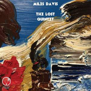 Miles Davis - The Lost Quintet - Vinyl Edition