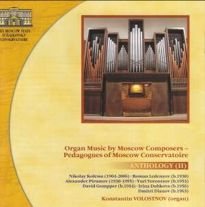 Organ Music by Moscow Composers