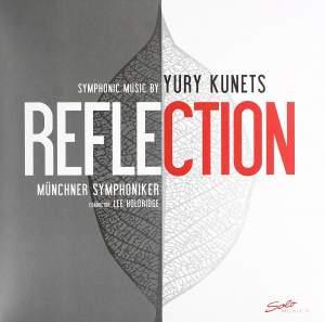 Reflection: Symphonic Music by Yury Kunets
