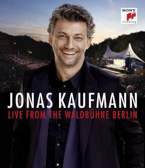 Jonas Kaufmann - An Italian Night - Live from the Waldbuhne Berlin