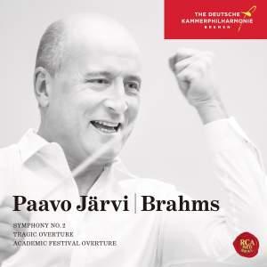 Brahms: Symphony No. 2, Tragic & Academic Festival Overtures