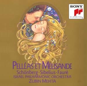 Schoenberg, Sibelius & Faure: Pelleas et Melisande