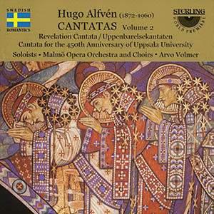 Hugo Alfvén: Cantatas Vol. 2