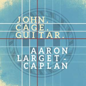 John Cage: Guitar
