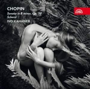 Chopin: Sonata in B Minor & Scherzi