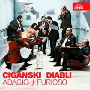 Cigánski Diabli: Adagio & Furioso