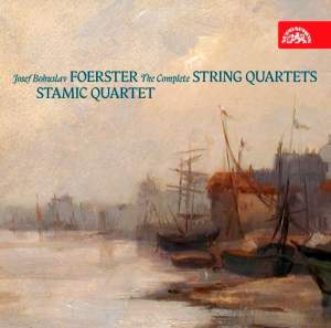 Foerster: The Complete String Quartets