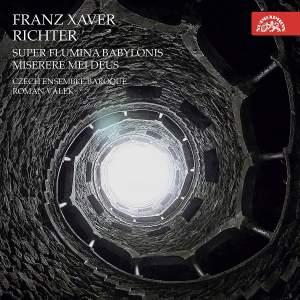 Franz Xavier Richter: Super Flumina Babylonis & Miserere Mei Deus Product Image