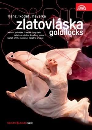 Franz, V: Goldilocks (ballet fairy-tale)