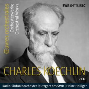 Koechlin: Orchestral Works