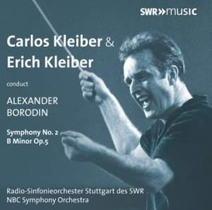 Carlos Kleiber & Erich Kleiber conduct Borodin Symphony No. 2 Product Image