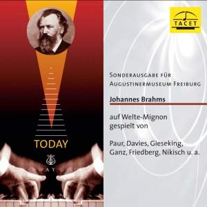 Brahms on Welte-Mignon Vol. 1