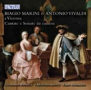 Biagio Marini & Antonio Vivaldi a Vicenza: Chamber Sonatas and Cantatas