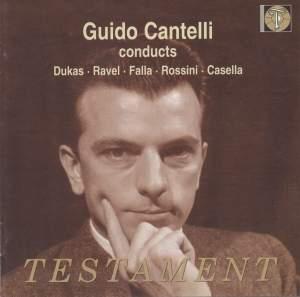 Guido Cantelli conducts Dukas, Ravel, Falla, Rossini & Casella