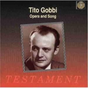 Tito Gobbi - Opera and song