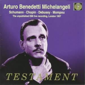 Michelangeli plays Schumann, Chopin, Debussy & Mompou